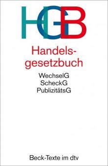 HGB Handelsgesetzbuch, ohne See- handelsrecht, mit Publizitätsgesetz,